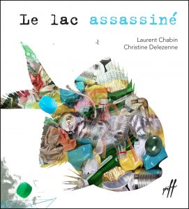 Le lac assassiné