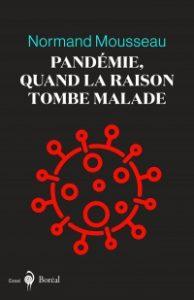 Pandémie : quand la raison tombe malade