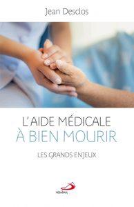 L'aide médicale à bien mourir
