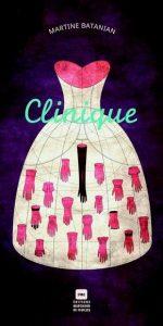 Clinique, Martine Batanian