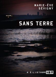 Sans terre, Marie-Ève Sévigny